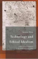 Book cover of the monograph Technology and Ethical Idealism by Suzanne Moon