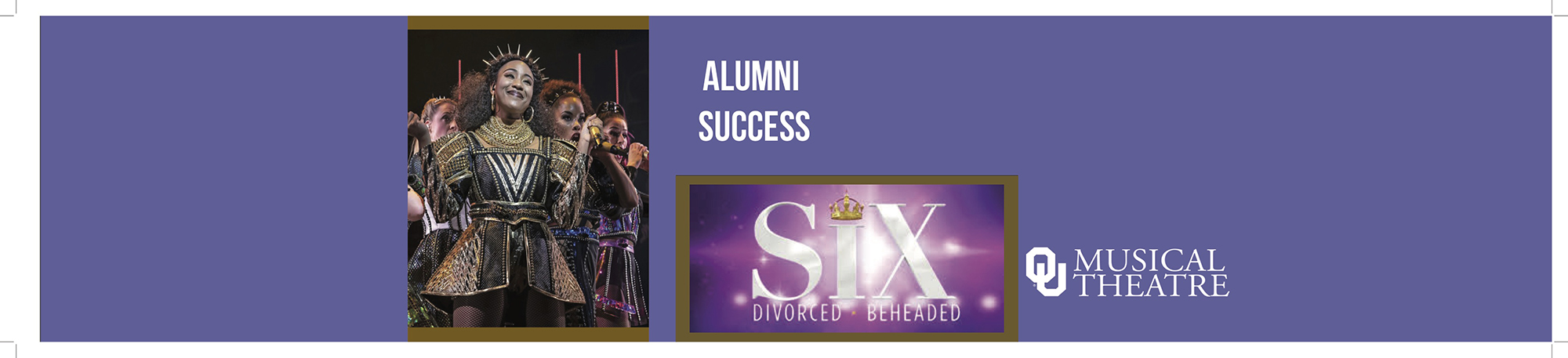 Adrianna Hicks, OUMT '11, is originating the role of Catherine of Aragon, in the upcoming Broadway production of SIX.