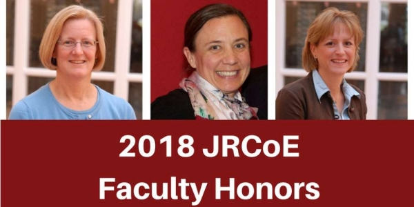 2018 JRCoE Faculty Honors