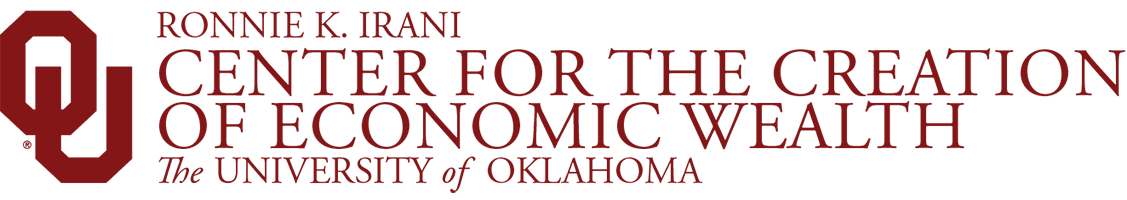 Center for the Creation of Economic Wealth The University of Oklahoma