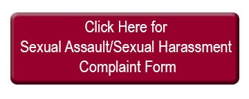 Click Here Button for Sexual Assault/Sexual Harassment Form