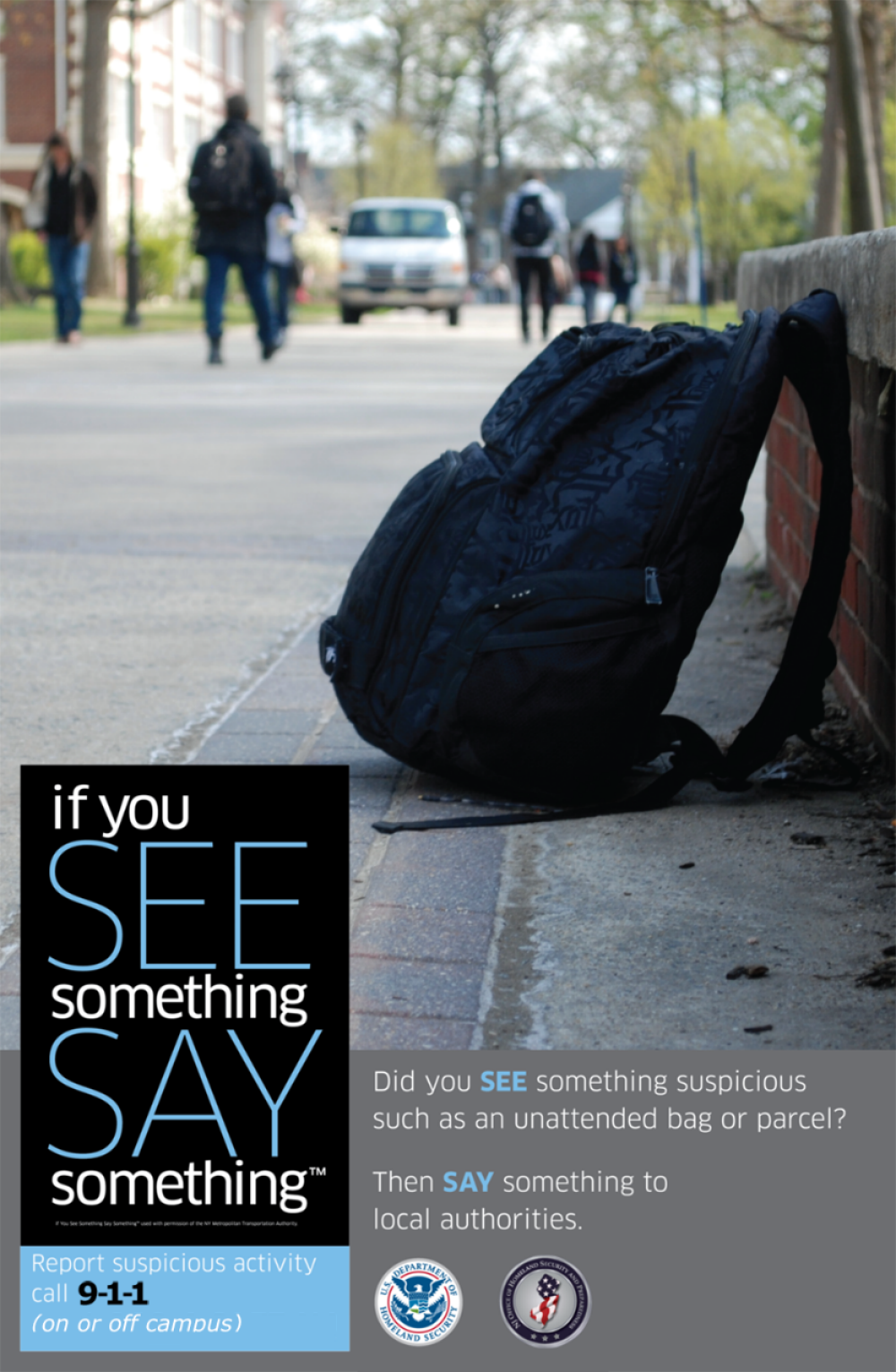 If you see something, say omething, on or off campus