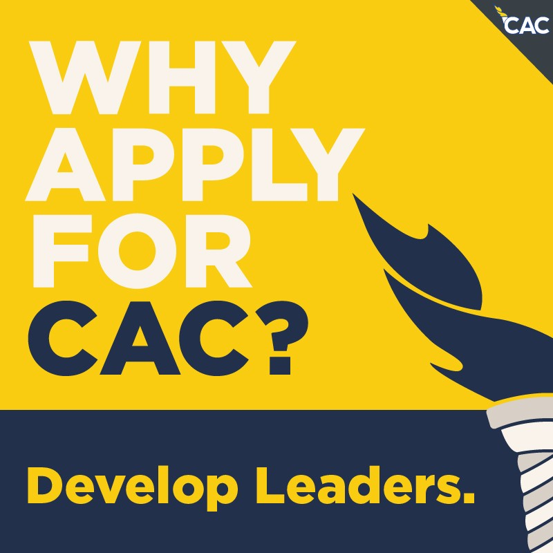Why Apply For CAC? Develop Leaders.