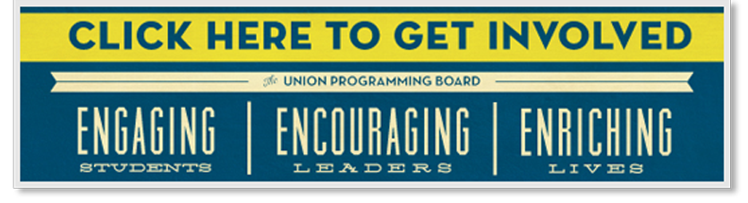 designed image with text: enagaging leaders, encouraging students, enriching lives - the union programming board